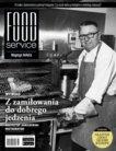 Food Service nr. 173/2018. Miesięcznik z branży HoReCa. W numerze: wywiad z Björn Frantzén - szefem kuchni jedynej trzygwiazkowej restauracji w Szwecji.